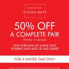 50% Off a Complete Pair (Frame + Lenses)