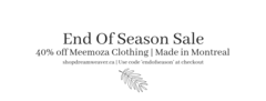 End of Season Sale - 40% Off Meemoza Clothing Collection