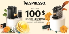 Recevez 100$ de café Nespresso à l'achat de toute machine à café Nespresso !