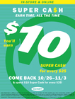 Super Cash Earn 9/16-10/14; Double Earn 10/15-10/25