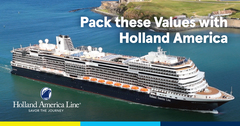 Pack these Values with Holland America!