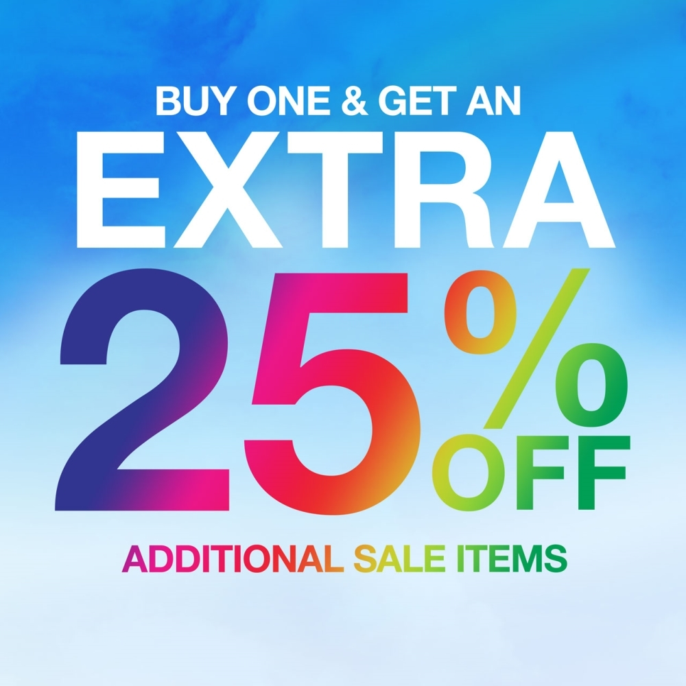 BUY ONE & GET AN EXTRA 25% OFF ADDITIONAL SALE ITEMS.