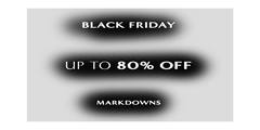 Black Friday — Markdowns up to 80% OFF