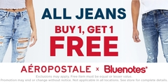 ALL JEANS BUY 1, GET 1 FREE @ BLUENOTES X AÉROPOSTALE!