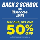 BACK TO SCHOOL WITH BLUENOTES! ALL JEANS BOGO 50% OFF!