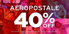 AÉROPOSTALE COLLECTION 40% OFF!