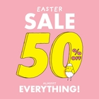 EASTER WKND - 50% OFF STOREWIDE!