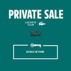 Lacoste Club Private Sale