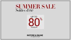 Save up to 80% on the summer collection!! / Sauvez jusqu'à 80% sur la collection d'été!!