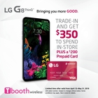 Trade-in for the LG G8 and get up to $350 PLUS a $200 Visa Gift Card