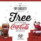 Join Fry Society, NYF's loyalty program, and get a FREE SOFT DRINK. No purchase required!