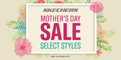 SHOP SKECHERS MOTHER'S DAY SALE!