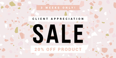 Client Appreciation Sale!