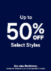 UP TO 50% SELECT STYLES + 50% OFF MARKDOWNS
