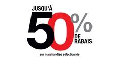 Jusqu'à 50% de rabais sur marchandise sélectionnée