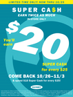 Double the cash, DOUBLE THE FUN!  Super Ca$h Double Earn 10/15-10/25