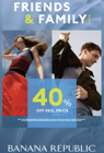 Friends and Family Event; 40% off Reg. Price