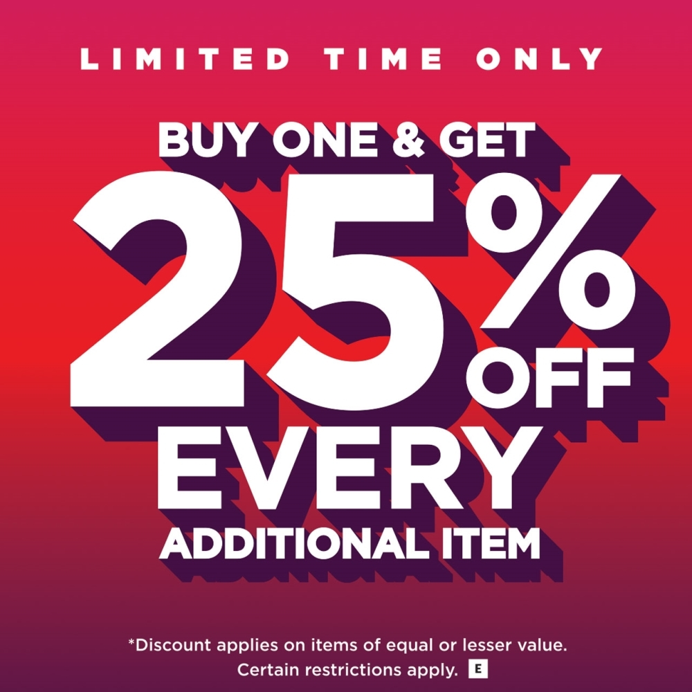 Buy One & Get 25% Off Every Additional Item
