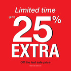 LIMITED TIME - Up to EXTRA 25% off