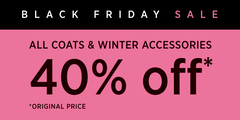 Black Friday Sale All Winter Coat and Accessories 40% off