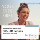 50% Off Lenses with the Purchase of a Frame