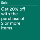 Get 20% off with the purchase of 2 or more items