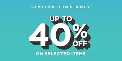 Up to 40% Off on Selected Items