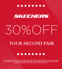 Skechers 30% Off Your Second Pair!
