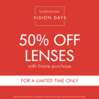 50% Off lenses with purchase of a frame
