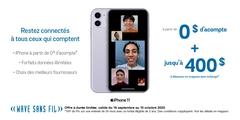 iPhone à partir de 0 $ d'accompte + jusqu'à 400 $ à dépenser en magasin avec échange*