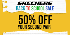 SKECHERS BACK TO SCHOOL 50% OFF YOUR 2ND PAIR SALE!