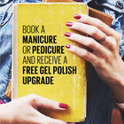 Back to School: Free Gel Polish Enhancement with Any Full Manicure or Pedicure