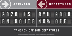 2020 Arrivals En Route. Take 40% off 2019 Departures