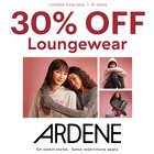 30% off Loungewear. Some restrictions apply. #ardenelove