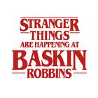 Stranger Things are Happening at Baskin-Robbins