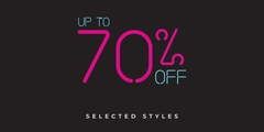 Up to 70% off on Selected Merchandise