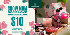 Show Mom Some Love! Gifts from $10 perfect for Mother's Day at The Body Shop!