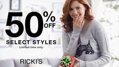 RICKI'S - 50% OFF SELECT STYLES