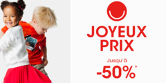 JOYEUX PRIX : jusqu'à 50% de rabais !