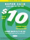 Super Cash Earn 7/29-8/28; Double Earn 8/29-9/6