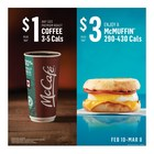 $1 Any Size Brewed Coffee and $3 McMuffin February 10 to March 8