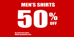 50% off Men's Shirts Promotion
