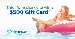 Visit Transat Travel For Your Chance to WIN