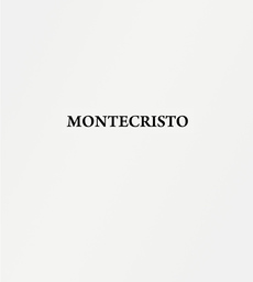 Montecristo (coming soon)