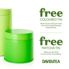 Free Matcha Tin when you buy 50 g or more of any one matcha