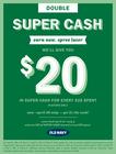 Double the Super Ca$h!  Super Ca$h Double Earn 4/15-4/26