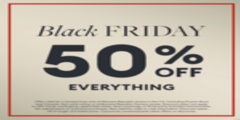 Early Black Friday Event 50% OFF EVERYTHING