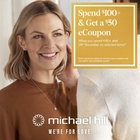 Spend $100 at Michael Hill and receive a $50 eCoupon. Terms and conditions apply