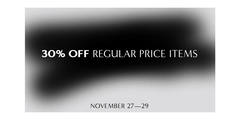 Black Friday — 30% OFF All Regular Priced Items