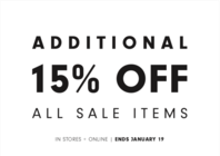 ADDITIONAL 15% OFF ALL SALE ITEMS